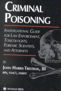 """""""Criminal Poisoning"""", Livre de John TRESTAIL"""